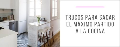 Trucos_sacar_máximo_partido_cocina_ideas_soluciones_claves_consejos_diseño_interiores